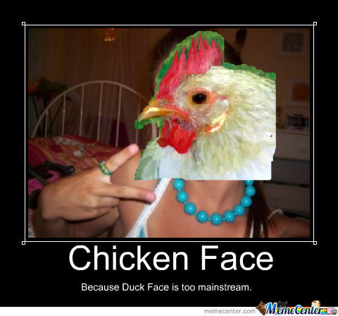 Chicken Face