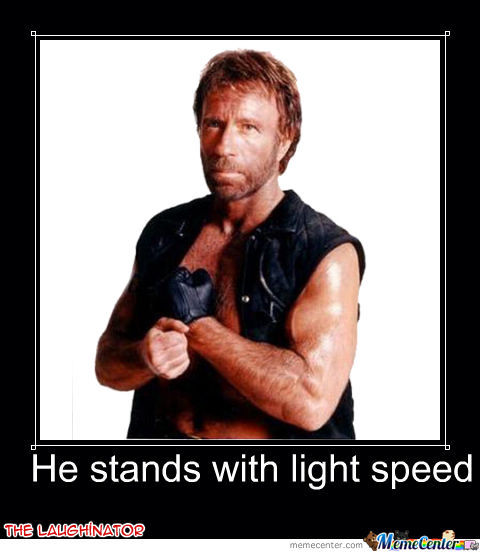Chuck Norris Stand With Light Speed