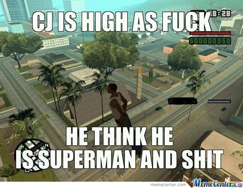 Cj Is High As Fuck 3