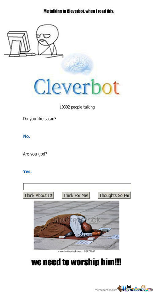 Cleverbot Is God