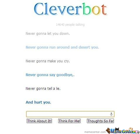 Cleverbot Joins Me In A Good Ol' Fashion Rick Roll.