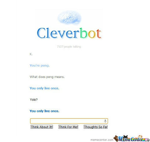 "Cleverbot Just ""yolo-Ed"" Me"