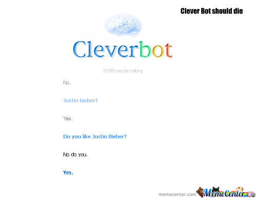 Cleverbot Kill It With Fire