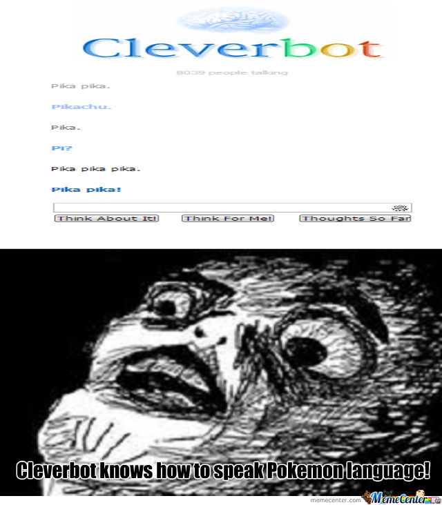 Cleverbot Knows It.