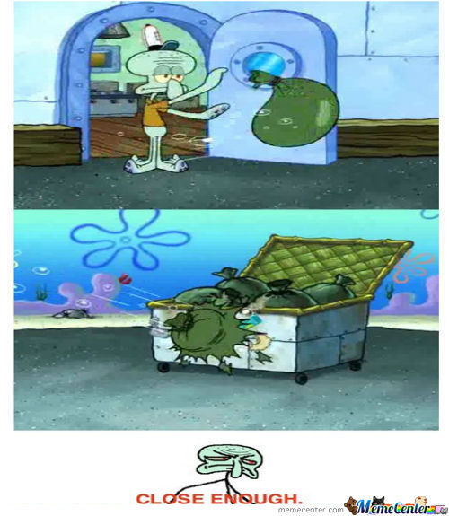 Close Enough Level: Squidward