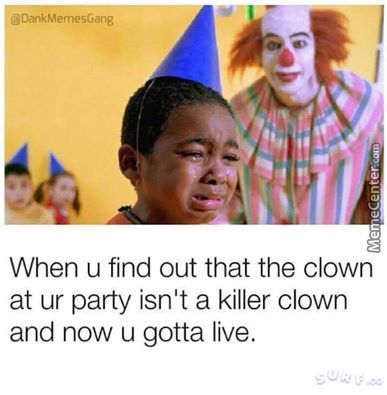 Clown Was A Rapist Though
