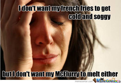 Cold French Fries Or Melted Mcflurry?