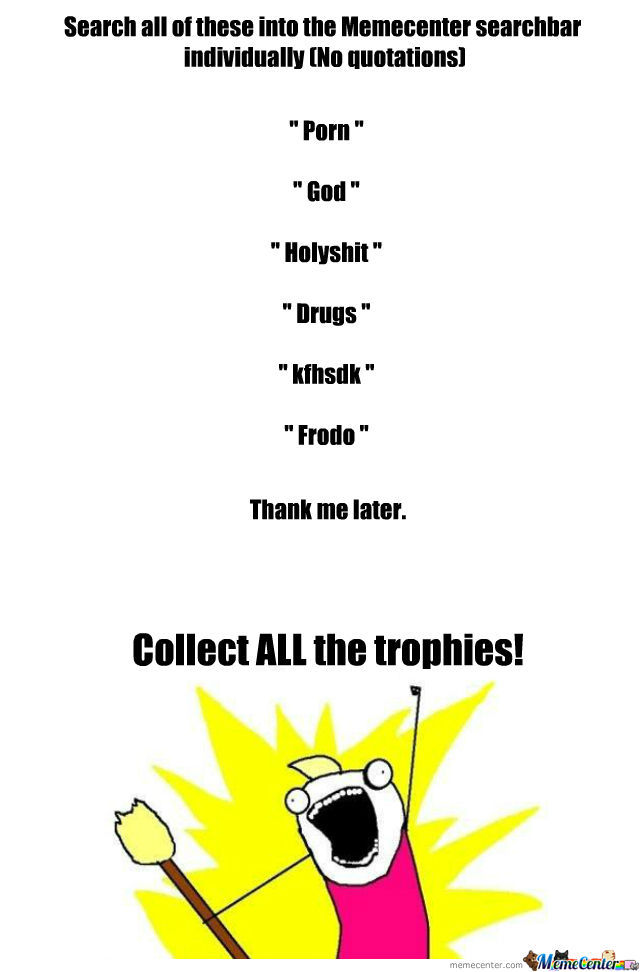 Collect All The Trophies!
