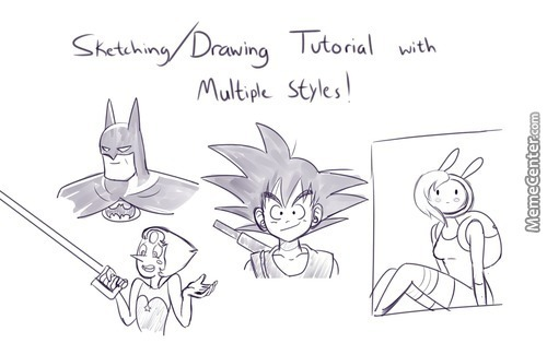 Community Post. Doing A Sketching/drawing Tutorial With Multiple Styles.