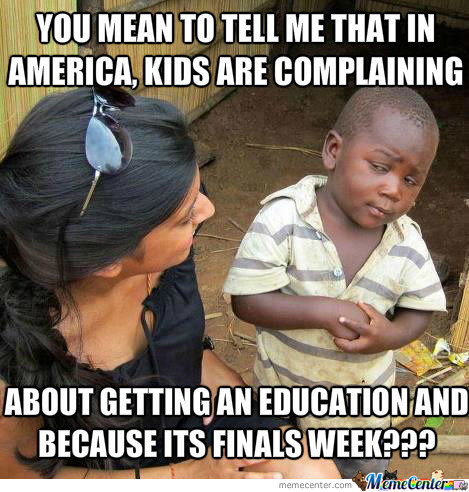 Complaining About An Education....