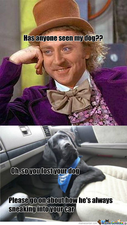 Condescending Wonka's Dog
