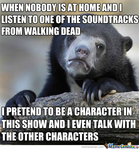 Confession Bear: Walking Dead