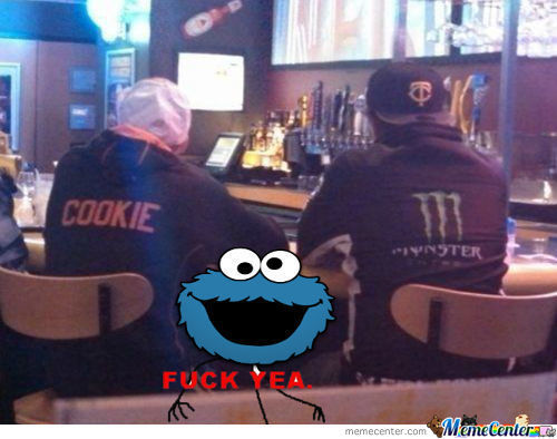 Cookie Monster Is Proud
