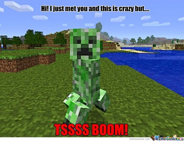 Creepers Be Creeping.