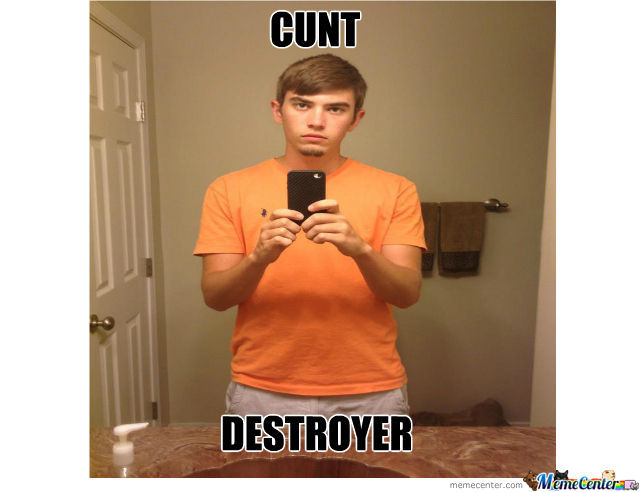 Cunt Destroyer