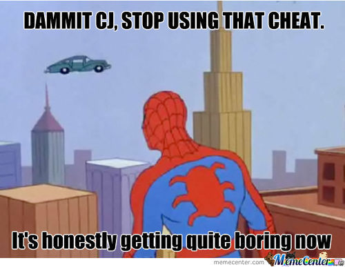 Dammit, Cj.