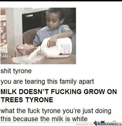 Damn It Tyrone! Get Your Shit Together