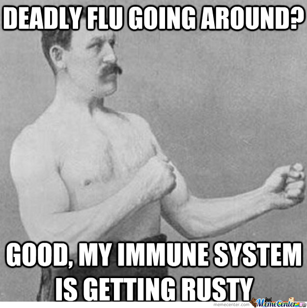 Deadly Flu? Not A Problem