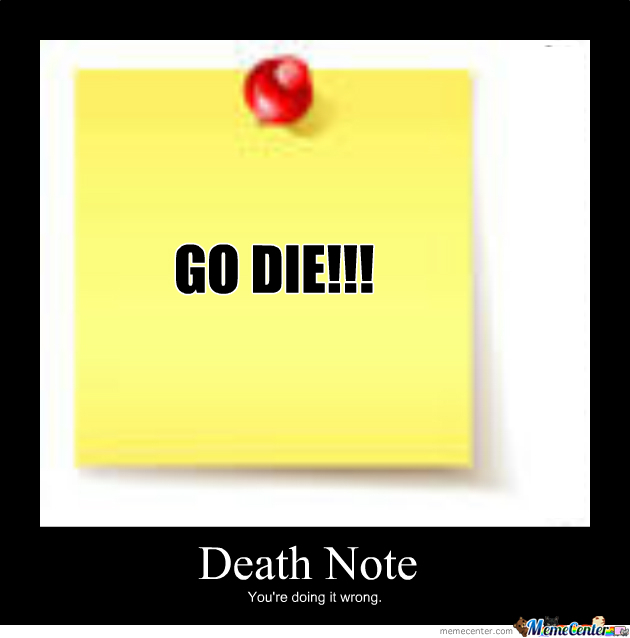 Deathnote, You're Doing It Wrong!