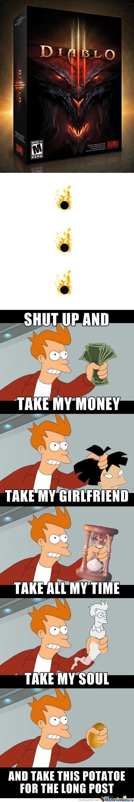 Diablo Iii, Shut Up And Take My Money