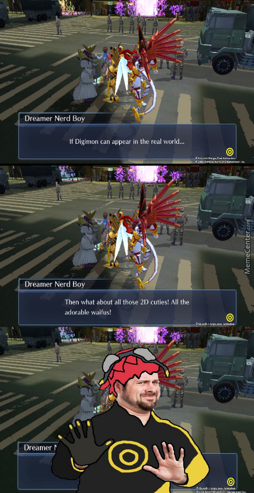 Digimon Are Creatures From Another Dimension And Your Waifu Is Not