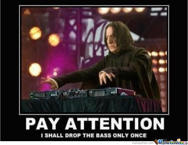 Dj Snape Is In The House!!