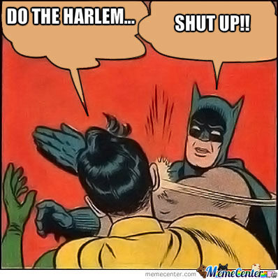 Do The Harlem...