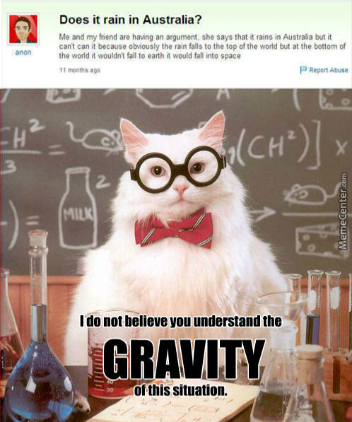 Do U Even Know What Is Gravity? D: