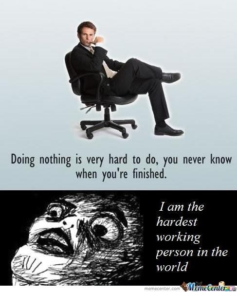 Doing Nothing Is Very Hard
