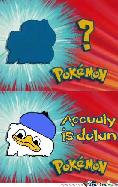 Dolan, I Choose You!