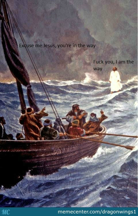 Don't Get In Jesus's Way.