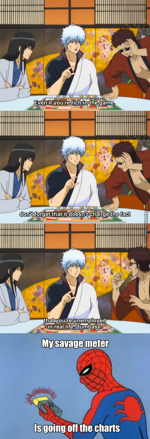 Don't Play Monopoly With Your Friends. (Anime: Gintama )