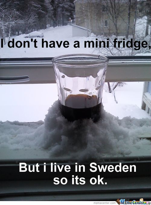 Don't Need A Mini Fridge.