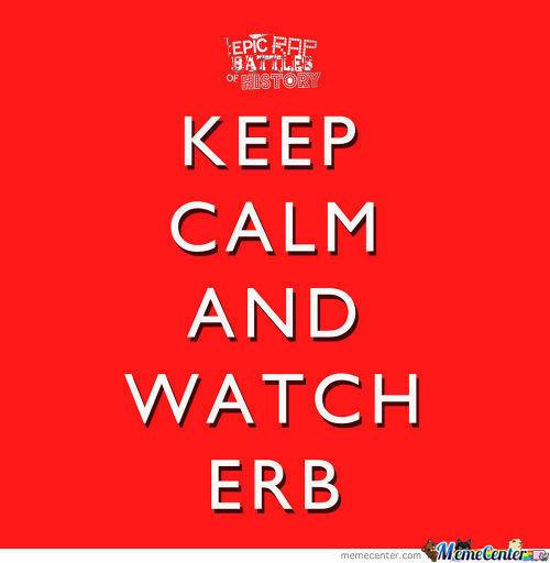 Don't Worry Bro Just Watch Erb