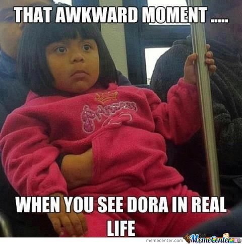 Dora Is Real!