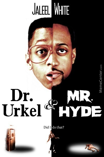 Dr. Urkel And Mr Hyde