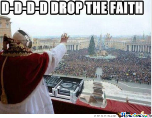 Drop Da Faith !
