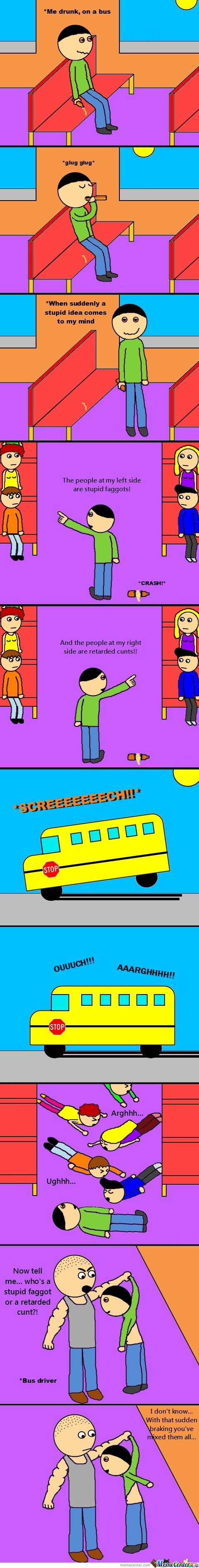 Drunk On A Bus