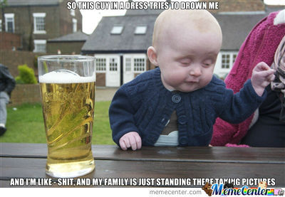 Drunken Baby At A Baptism