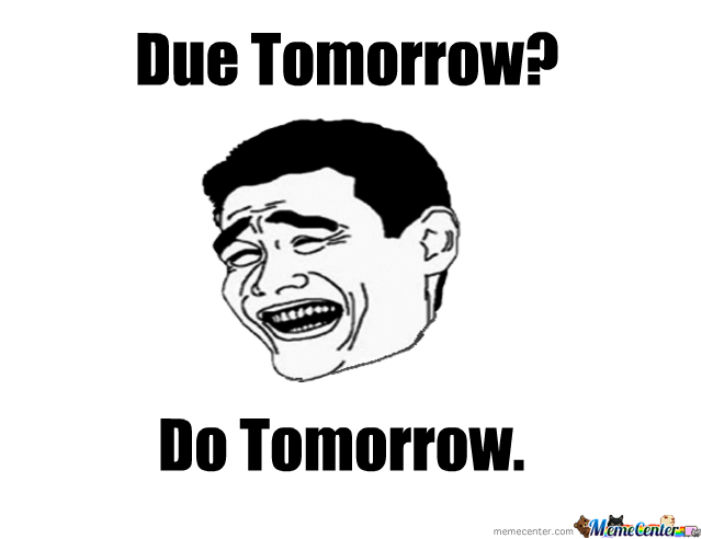 Due Tomorrow?