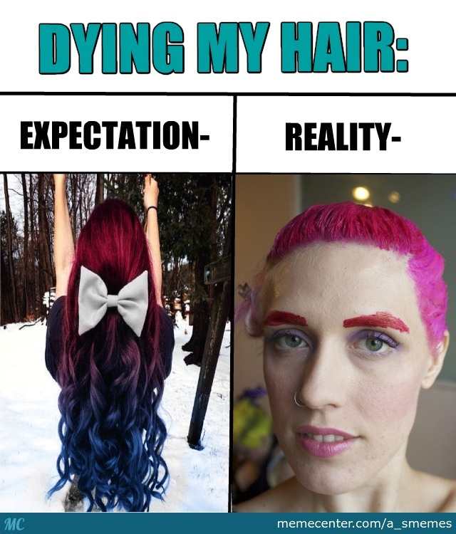 Dying Ma Hair By Recyclebin  Meme Center