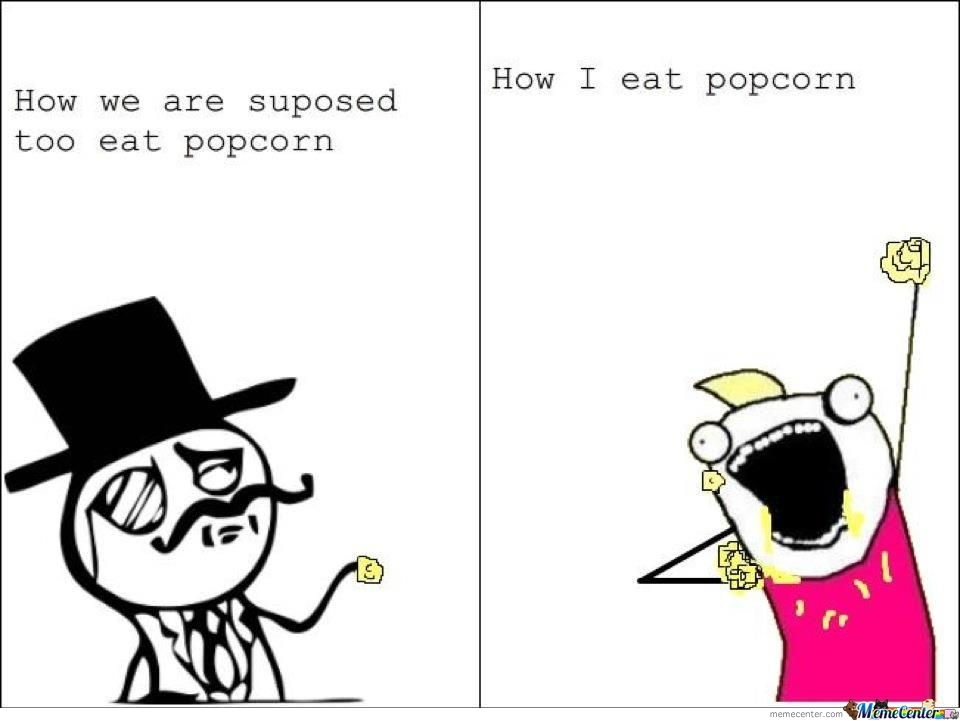 Eat All The Popcorn!