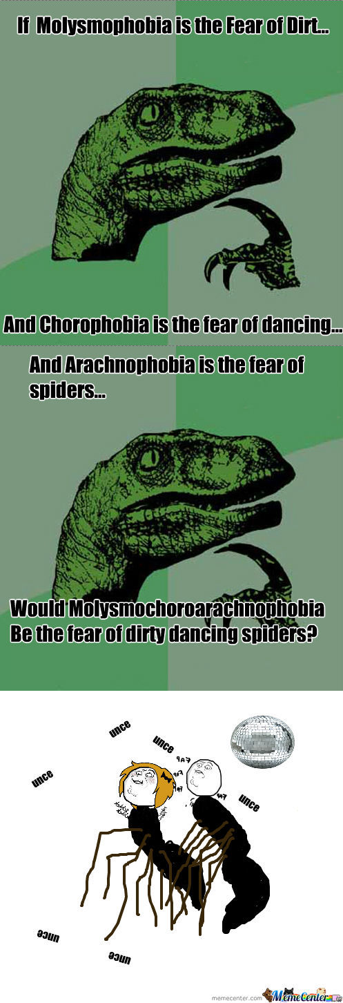 If molysmophobia is the fear of dirt..