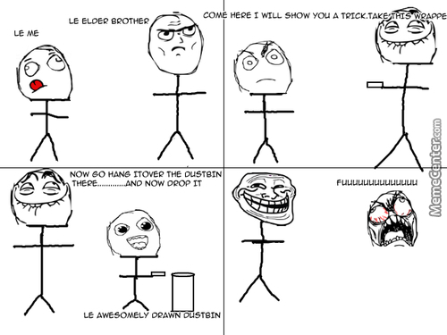 Elder Brother Troll Rage