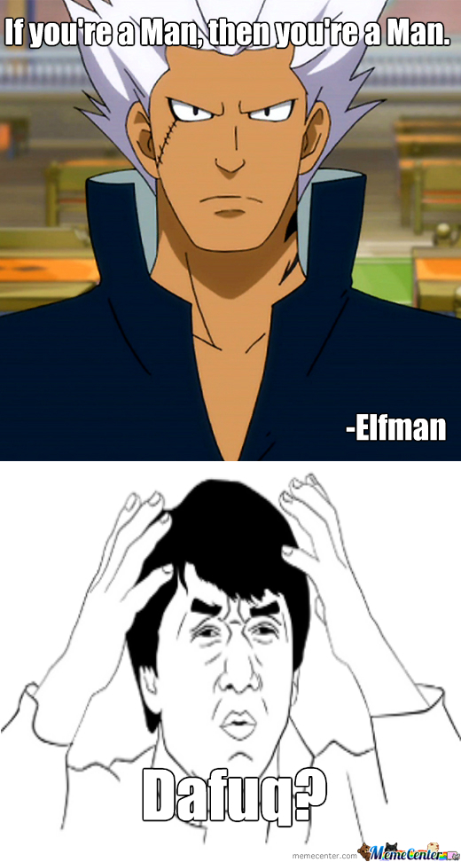 Elfman Logic (From Fairy Tail)