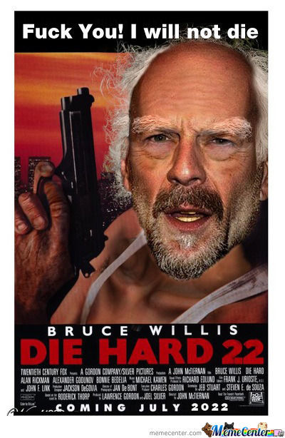 Endless Bruce Willis Die Hard 22