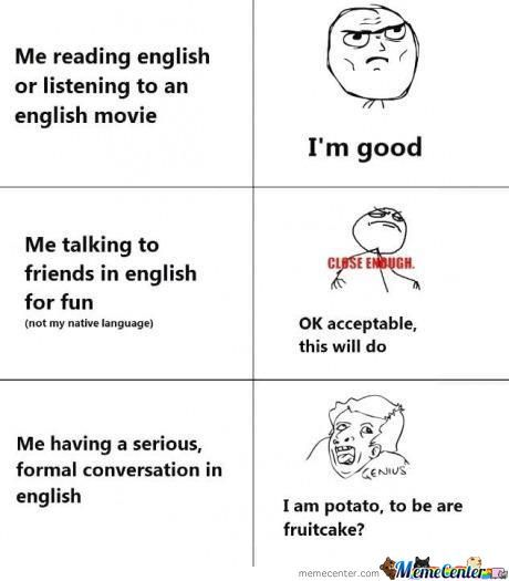 English Is Not My First Language