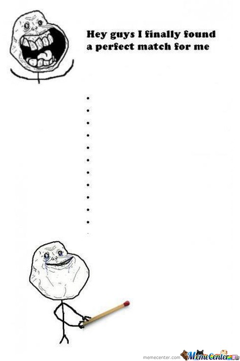 Epic Forever Alone Is Epic