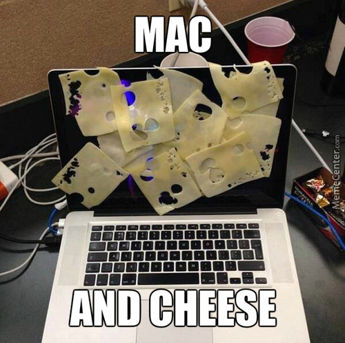 Even Cheese Is Better Than Macintosh