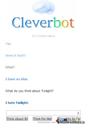 Even Cleverbot Hates It
